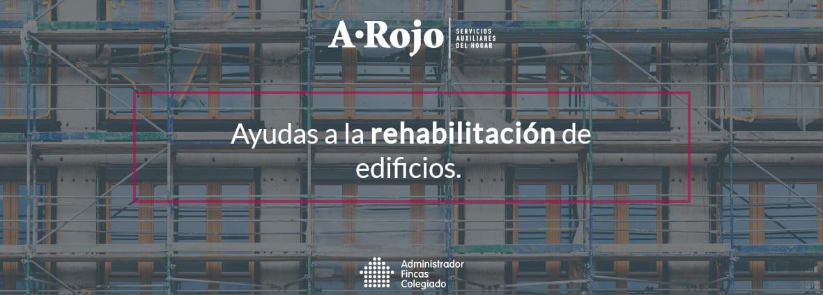 subvencion rehabilitacion edificios